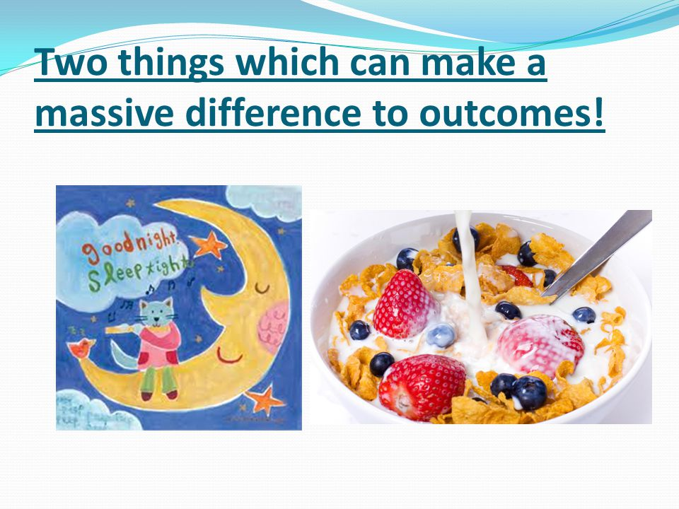 Two things which can make a massive difference to outcomes!