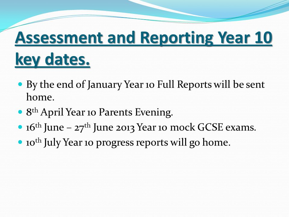 Assessment and Reporting Year 10 key dates.