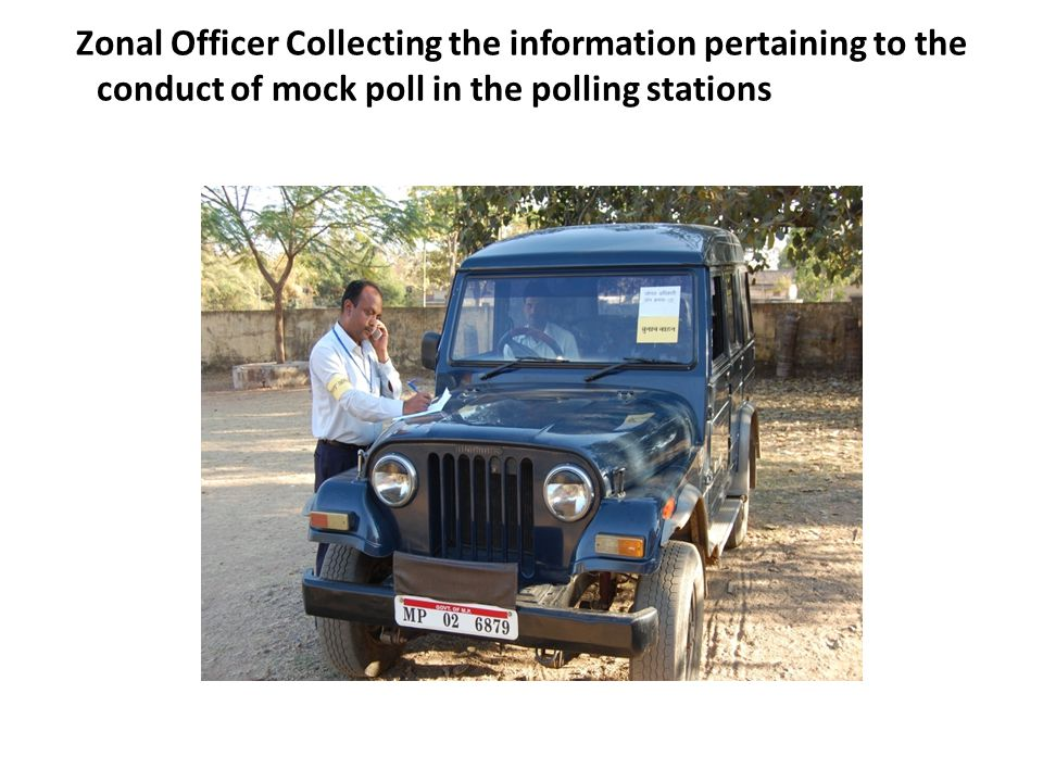 Zonal Officer Collecting the information pertaining to the conduct of mock poll in the polling stations of his zone