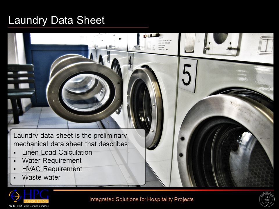 Click to edit Master text styles – Second level Third level – Fourth level » Fifth level Laundry Data Sheet Integrated Solutions for Hospitality Proje