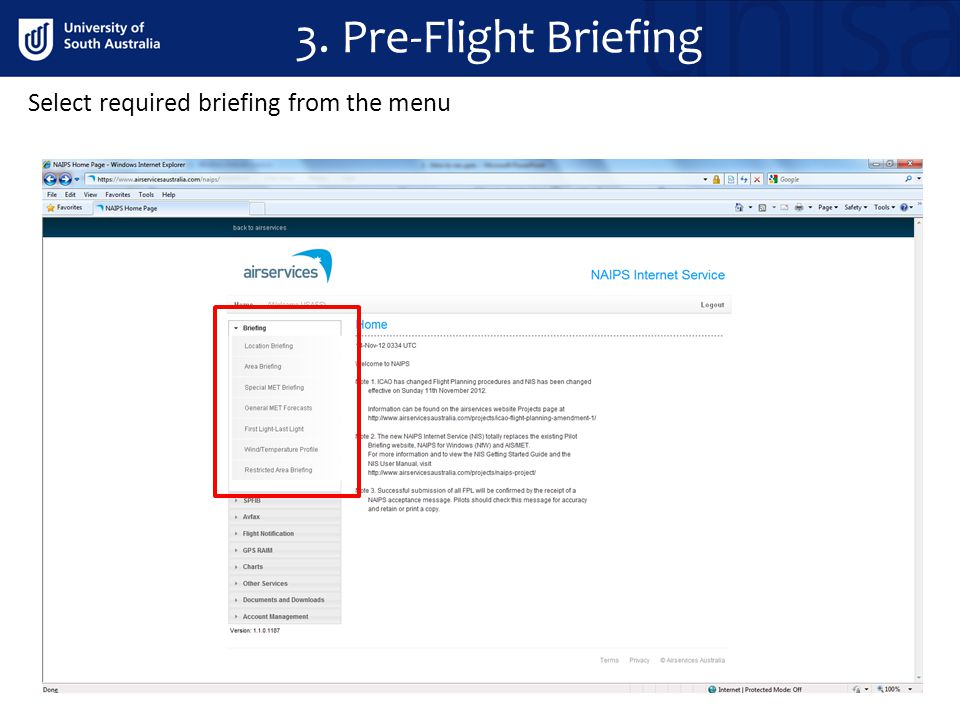 Select required briefing from the menu 3. Pre-Flight Briefing