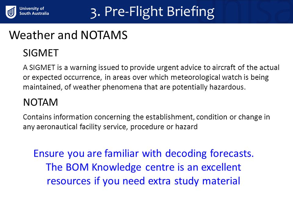 A SIGMET is a warning issued to provide urgent advice to aircraft of the actual or expected occurrence, in areas over which meteorological watch is be