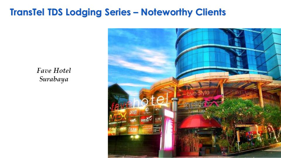 TransTel TDS Lodging Series – Noteworthy Clients Fave Hotel Surabaya