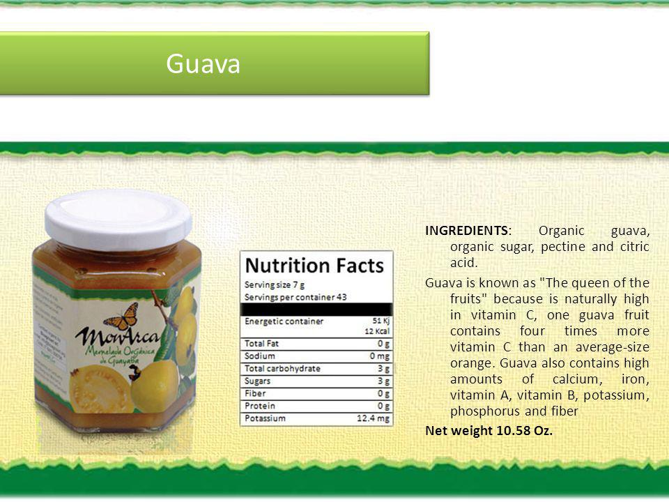 Guava INGREDIENTS: Organic guava, organic sugar, pectine and citric acid.