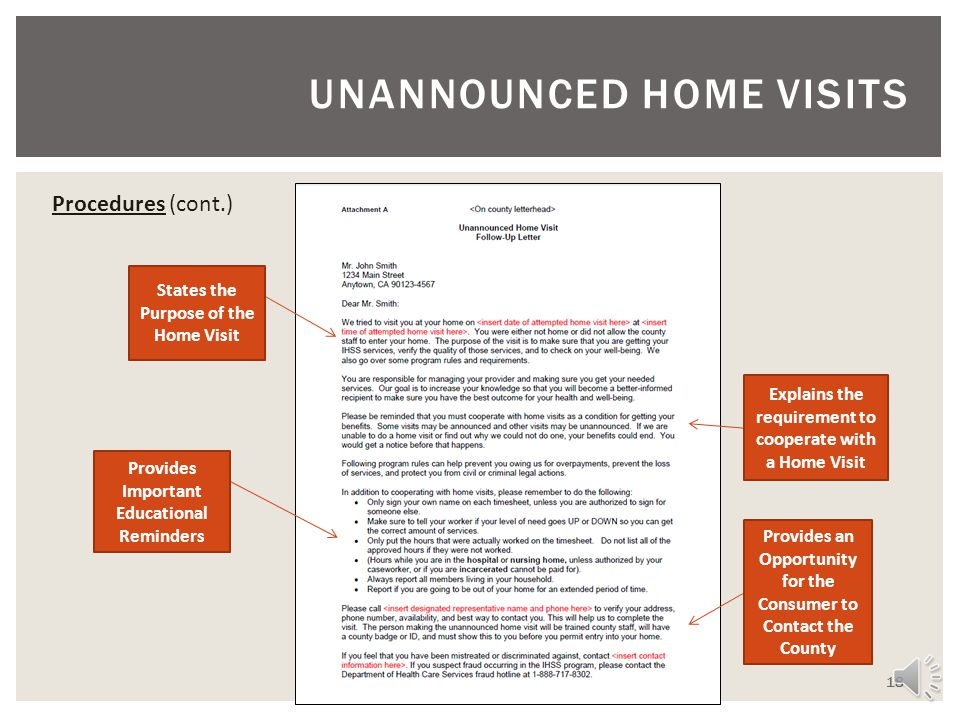 UNANNOUNCED HOME VISITS 17 In the event that contact is not made or entry is denied, UHV staff must perform all of the following activities to make co