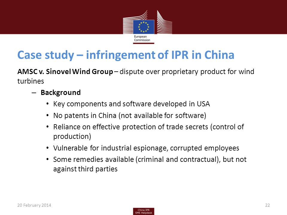 Case study – infringement of IPR in China AMSC v. Sinovel Wind Group – dispute over proprietary product for wind turbines – Background Key components