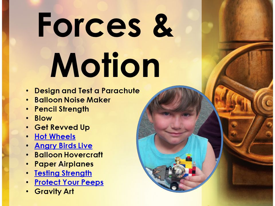 Forces & Motion Design and Test a Parachute Balloon Noise Maker Pencil Strength Blow Get Revved Up Hot Wheels Angry Birds Live Balloon Hovercraft Pape