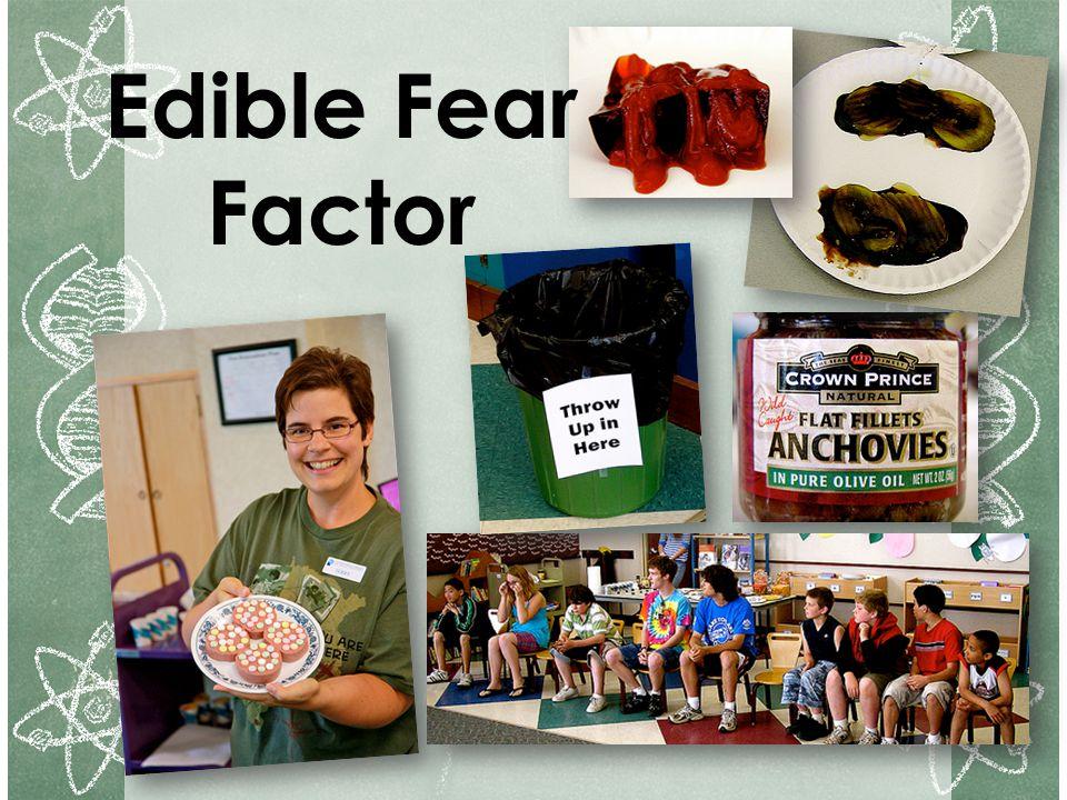 Edible Fear Factor