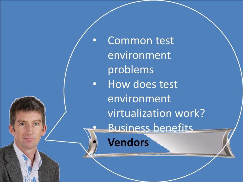 Mark Walton CzechTest 2013 «Virtual Test Environment» 36 (43) Slide 36 (300) Common test environment problems How does test environment virtualization