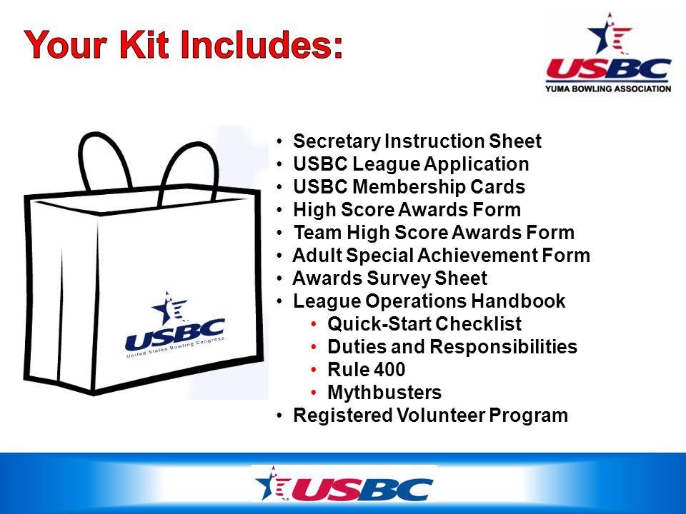 Secretary Instruction Sheet USBC League Application USBC Membership Cards High Score Awards Form Team High Score Awards Form Adult Special Achievement
