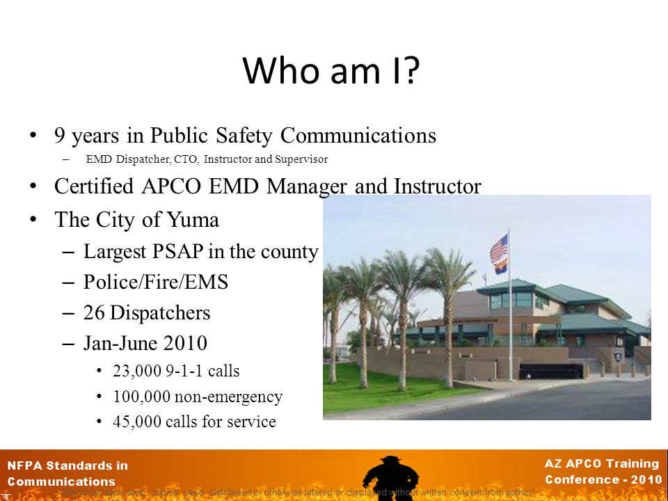 Are you meeting the 60 second mark? How did we get there? Heather Pyeatt-Morris 9-1-1 Dispatch Supervisor City of Yuma Public Safety Communications No