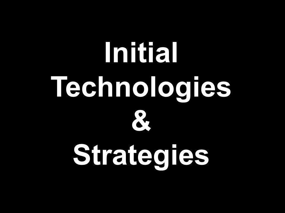 InitialTechnologies&Strategies