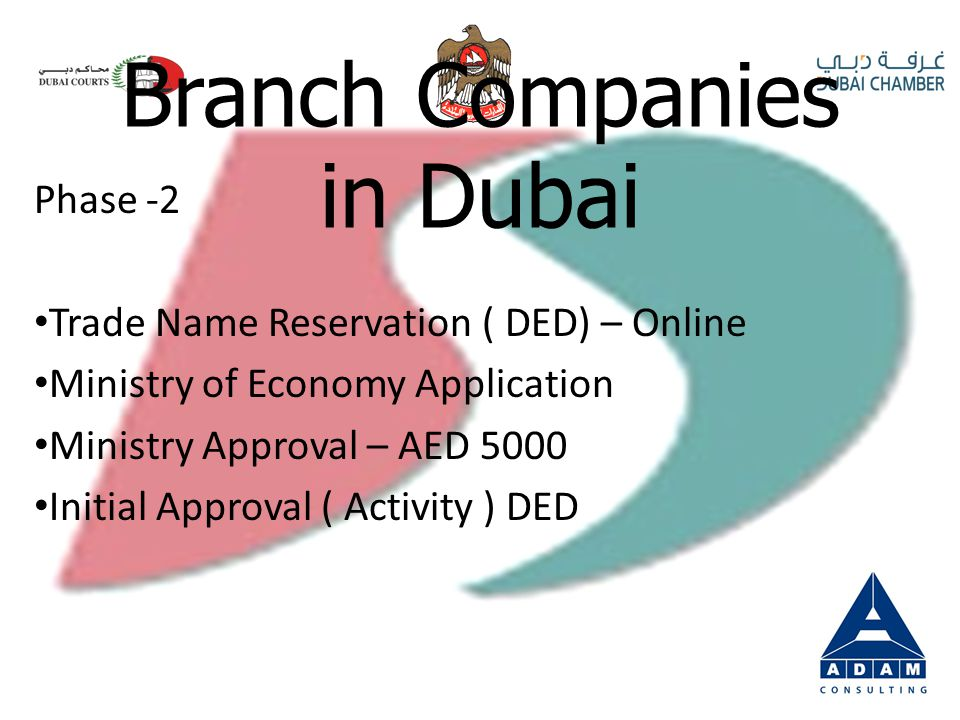 Branch Companies in Dubai Phase -1 Legal Translation Attestation from Ministry of Justice Attestation from Ministry of Foreign Affairs