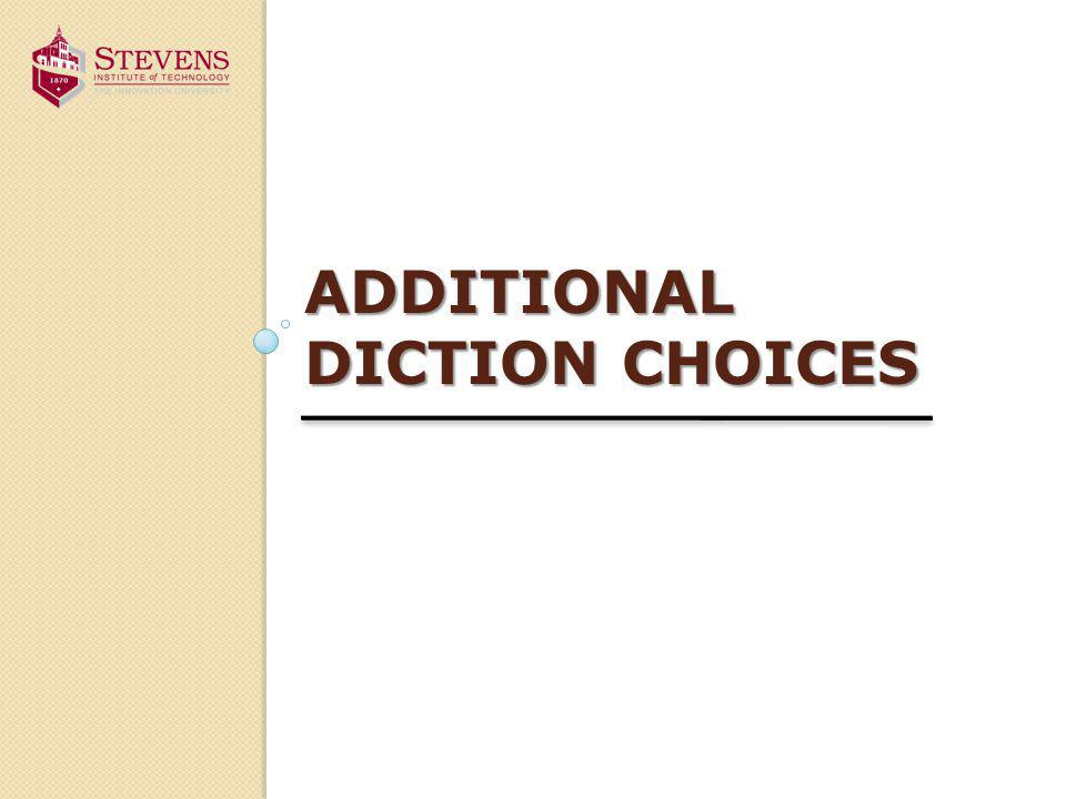 ADDITIONAL DICTION CHOICES