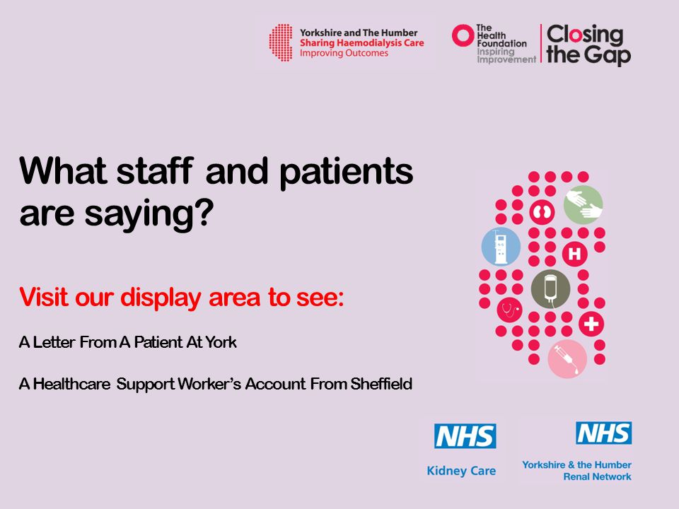 What staff and patients are saying.
