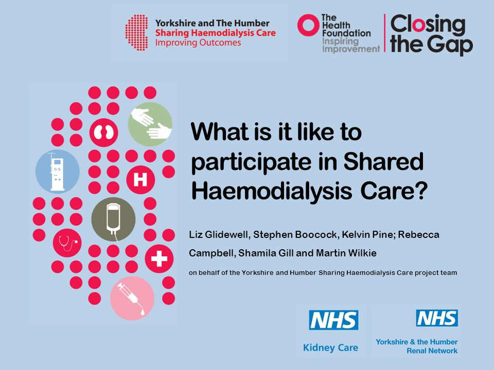 What is it like to participate in Shared Haemodialysis Care.