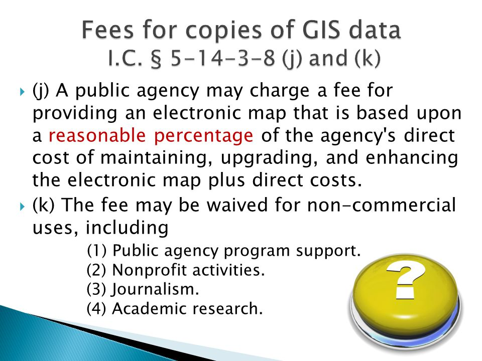 (j) A public agency may charge a fee for providing an electronic map that is based upon a reasonable percentage of the agency s direct cost of maintaining, upgrading, and enhancing the electronic map plus direct costs.