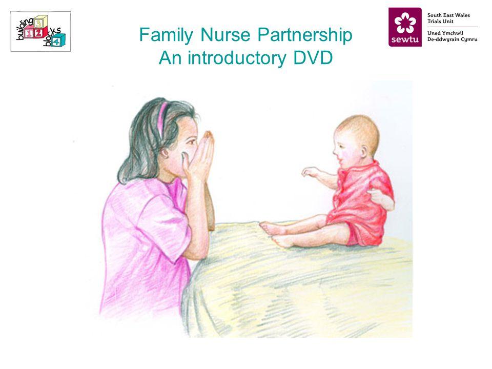 Family Nurse Partnership An introductory DVD