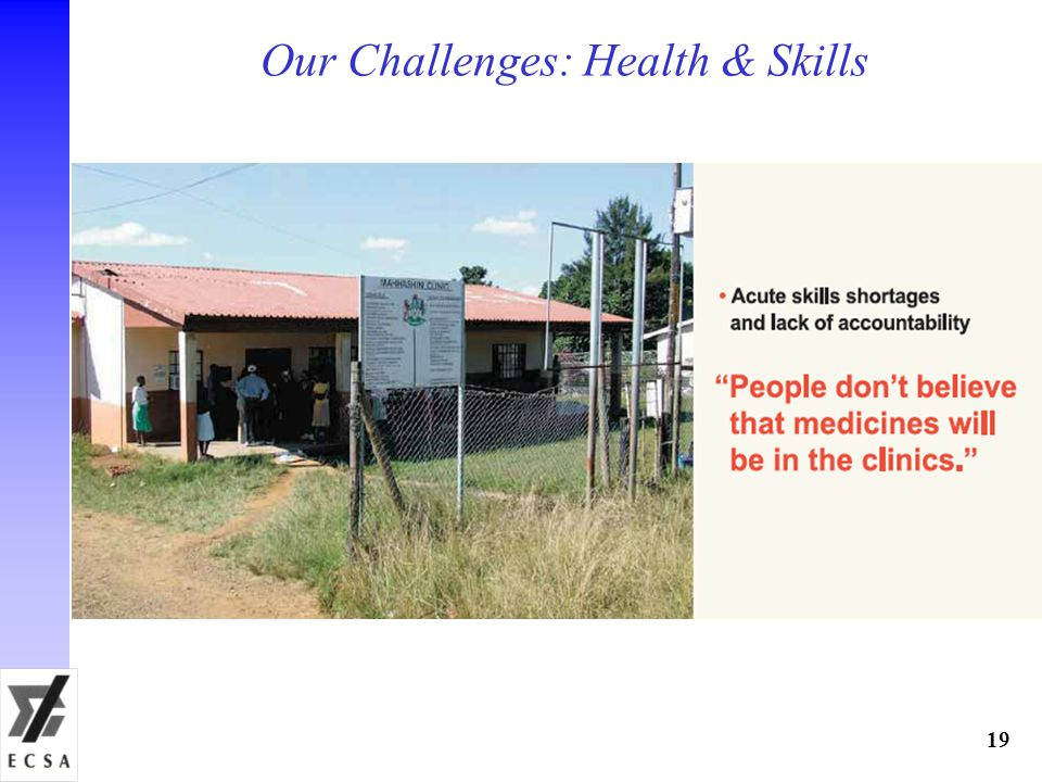 Our Challenges: Health & Skills 19