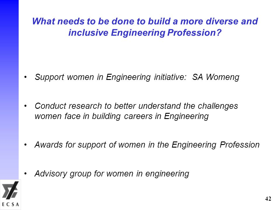 What needs to be done to build a more diverse and inclusive Engineering Profession.