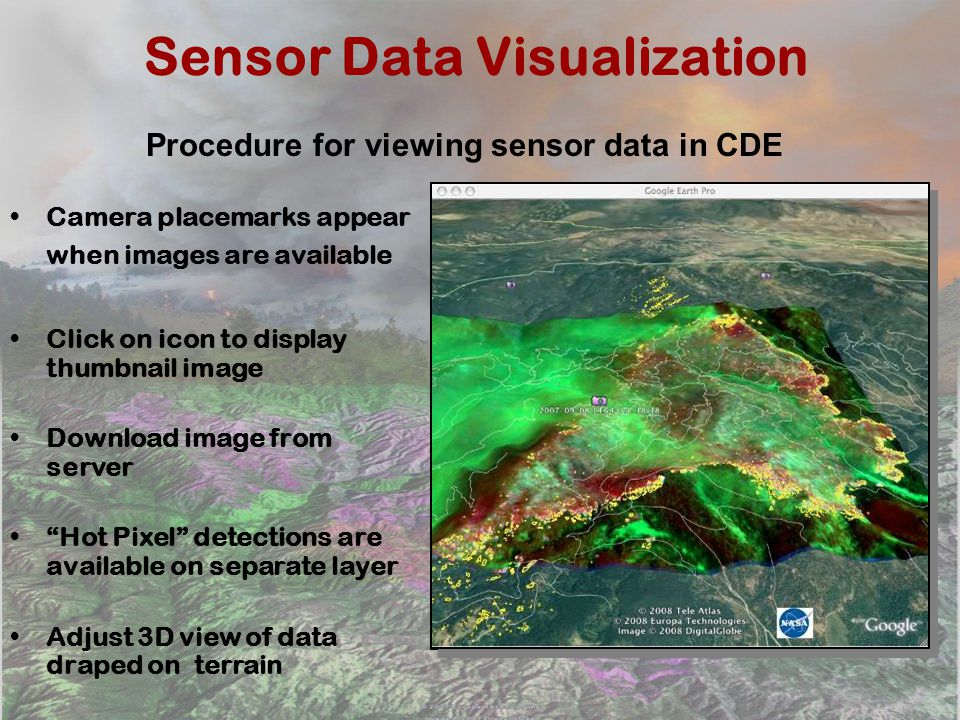 Sensor Data Visualization Camera placemarks appear when images are available Click on icon to display thumbnail image Download image from server Hot P