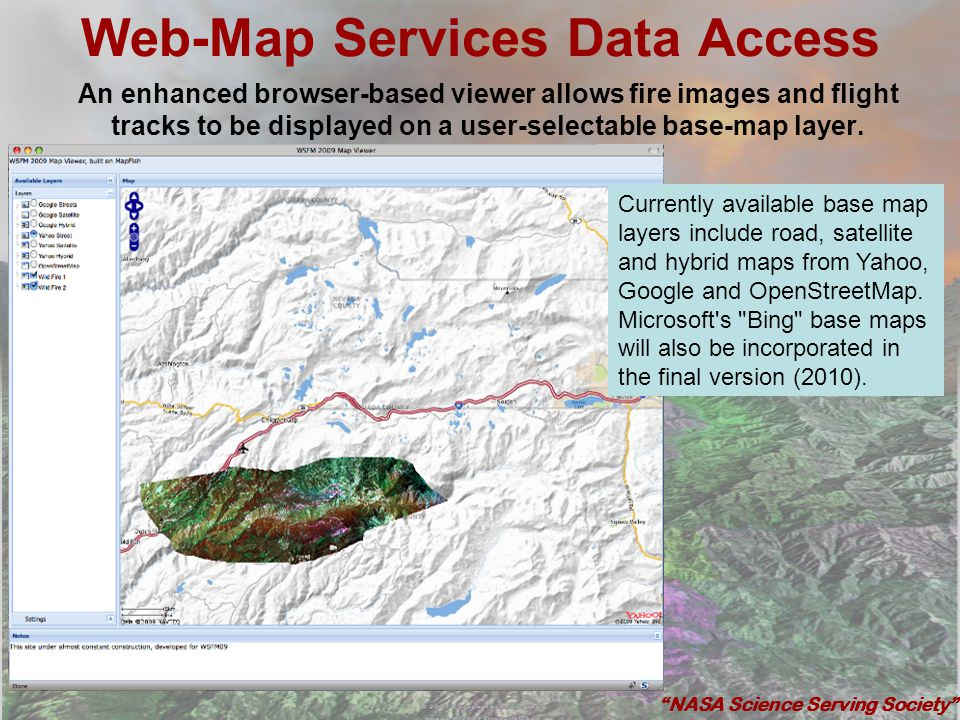 Web-Map Services Data Access An enhanced browser-based viewer allows fire images and flight tracks to be displayed on a user-selectable base-map layer
