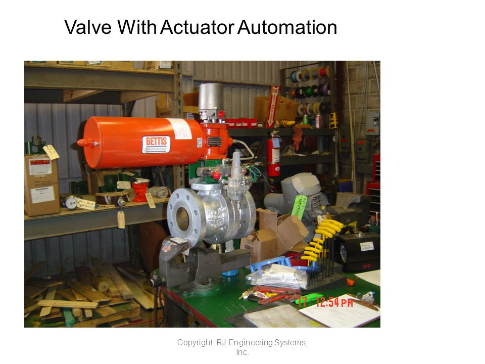 Valve With Actuator Automation Copyright: RJ Engineering Systems, Inc.