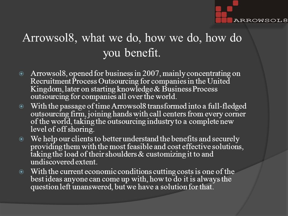 Arrowsol8, what we do, how we do, how do you benefit.