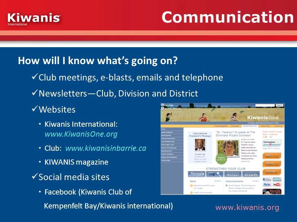 www.kiwanis.org Communication How will I know whats going on.