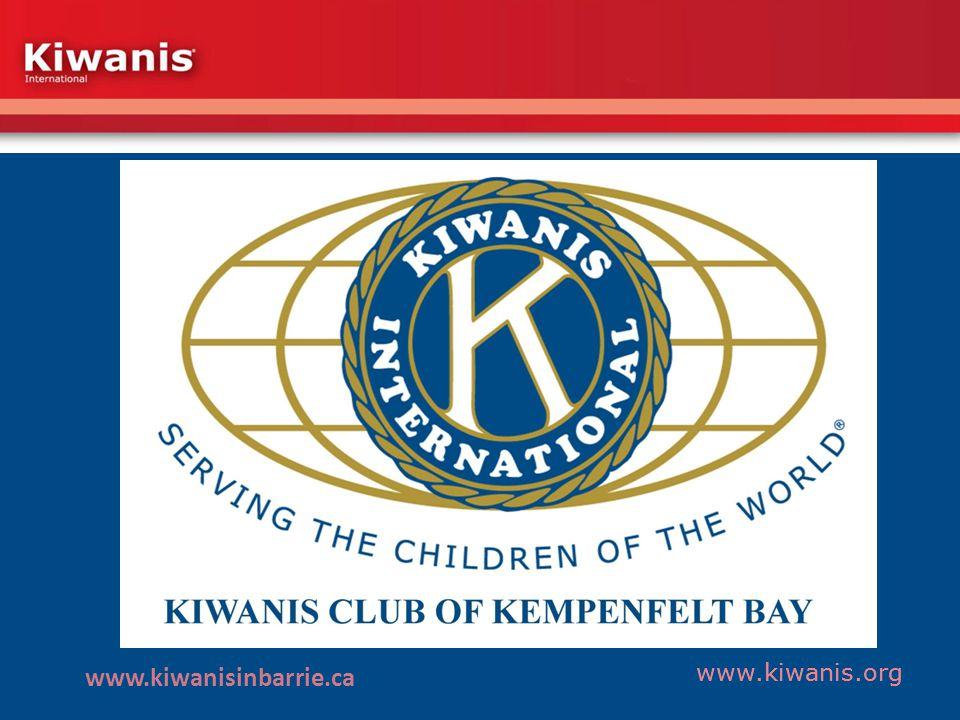 www.kiwanis.org www.kiwanisinbarrie.ca