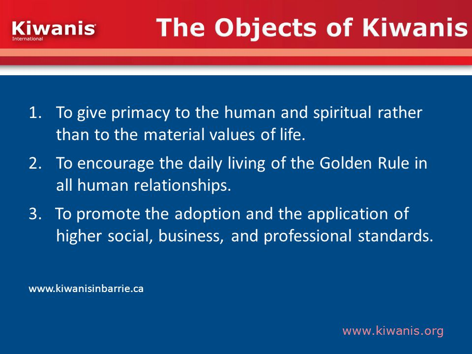 www.kiwanis.org Structure The Kiwanis International Foundation You are a member.