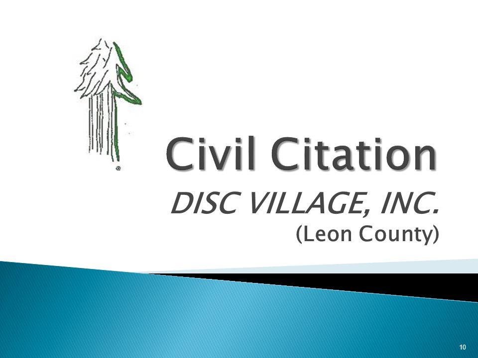 DISC VILLAGE, INC. (Leon County) 10