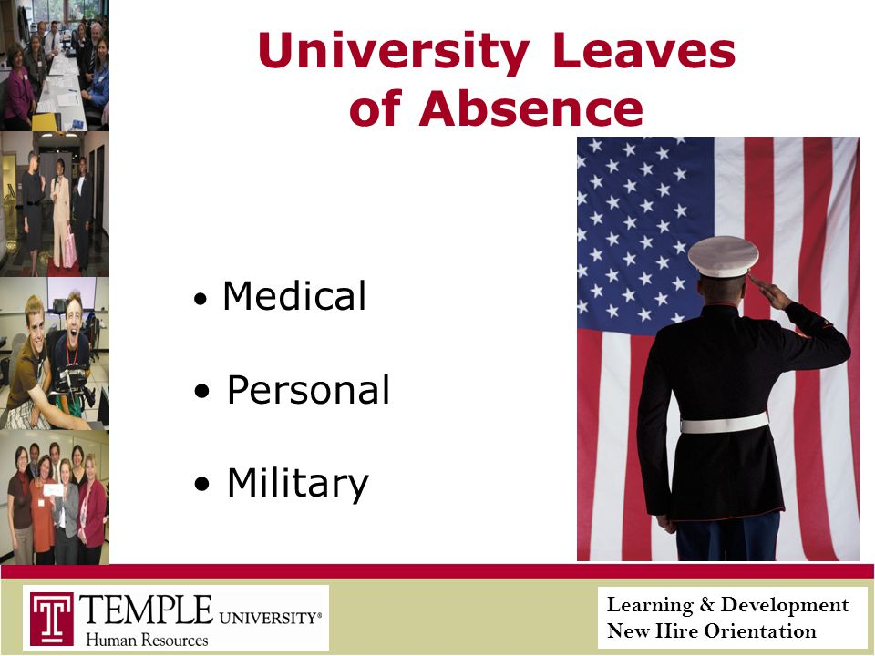 Learning & Development New Hire Orientation University Leaves of Absence Medical Personal Military