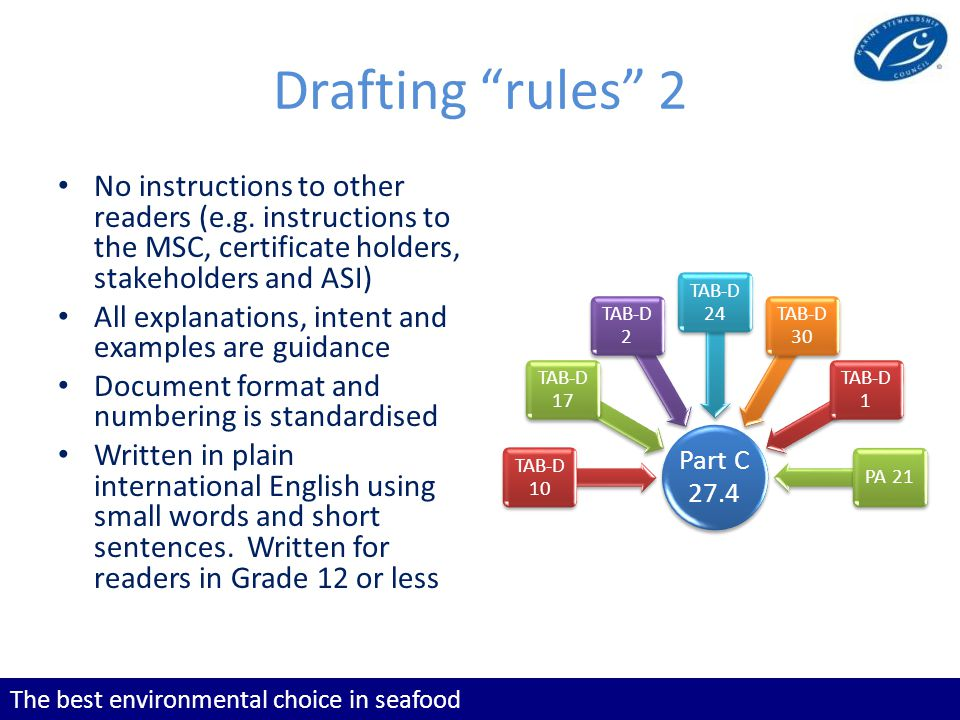 The best environmental choice in seafood Drafting rules 2 No instructions to other readers (e.g.