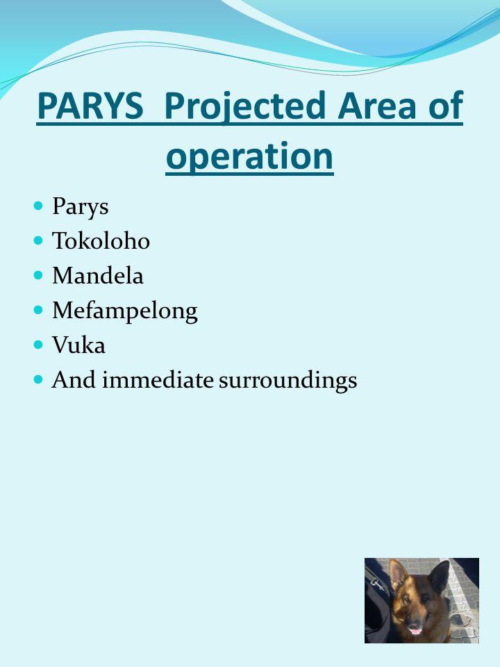 PARYS Projected Area of operation Parys Tokoloho Mandela Mefampelong Vuka And immediate surroundings
