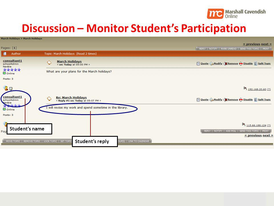 28th Oct 05 25 Discussion – Monitor Students Participation Students name Students reply
