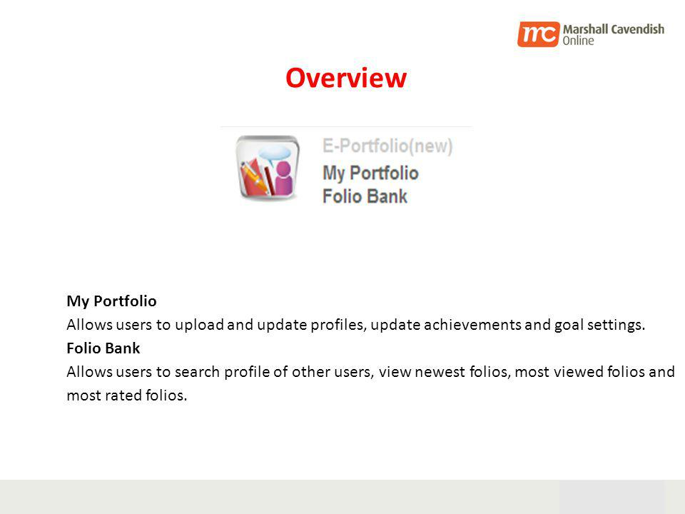 28th Oct 05 27 My Portfolio Allows users to upload and update profiles, update achievements and goal settings.