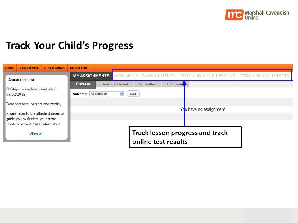 28th Oct 05 30 Track lesson progress and track online test results Track Your Childs Progress