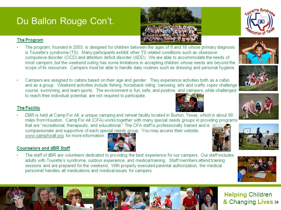 34 Helping Children & Changing Lives Du Ballon Rouge Cont. The Program The program, founded in 2003, is designed for children between the ages of 6 an