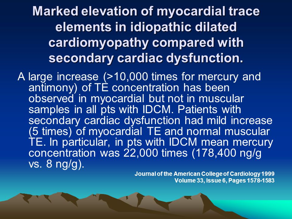 Marked elevation of myocardial trace elements in idiopathic dilated cardiomyopathy compared with secondary cardiac dysfunction. A large increase (>10,