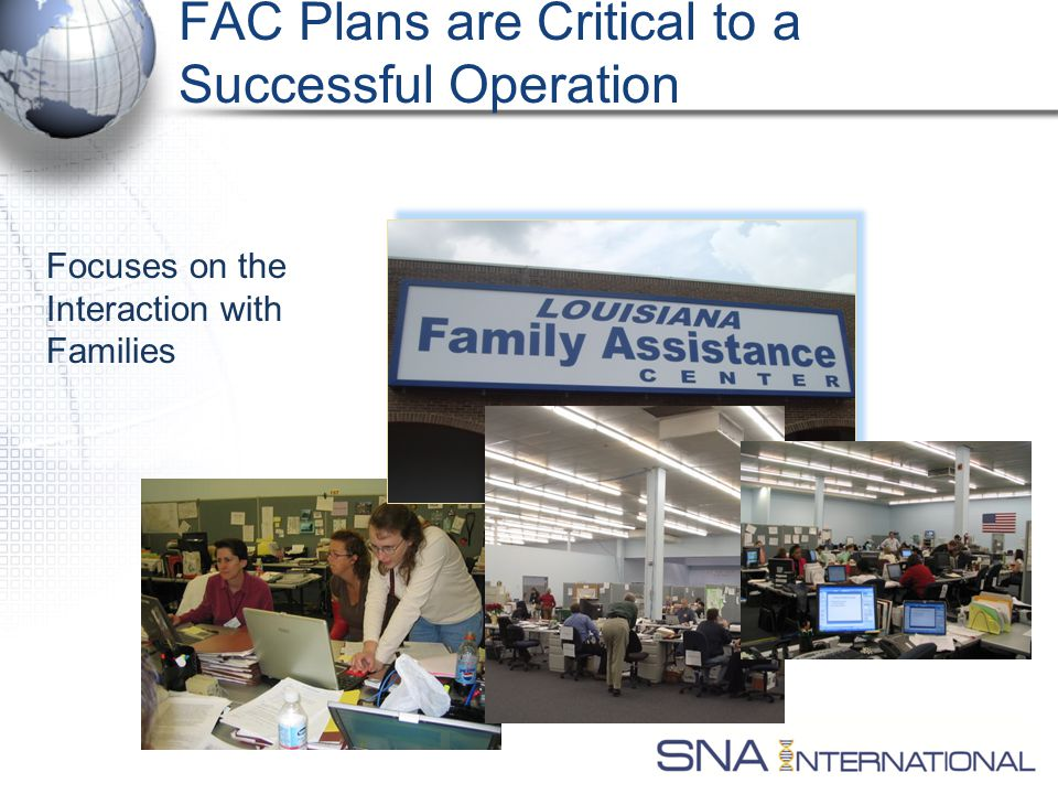 FAC Plans are Critical to a Successful Operation Focuses on the Interaction with Families