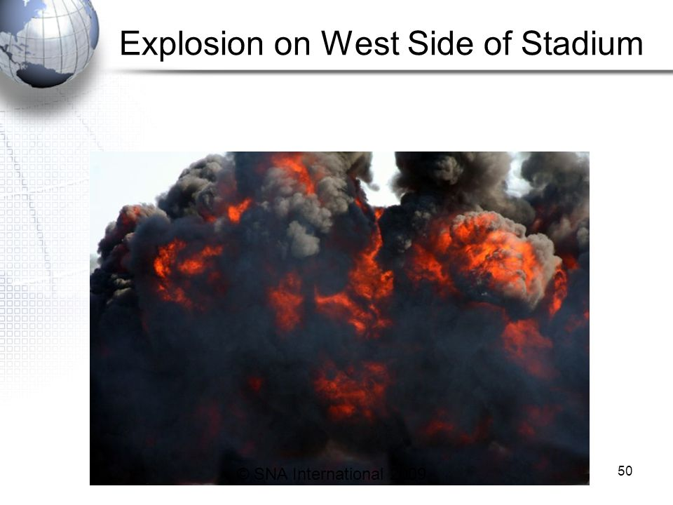 Explosion on West Side of Stadium 50 © SNA International 2009