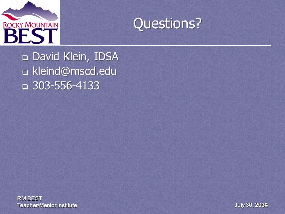 July 30, 2012 RM BEST Teacher/Mentor Institute 34 Questions.