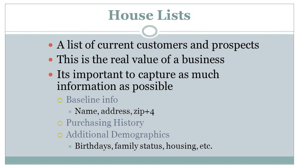 Types of Lists House Lists Response Lists Subscription Lists Contributor Lists Inquirer Lists Compiled Lists Consumer Lists Business Lists