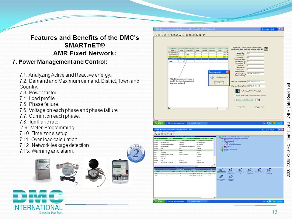 12 Features and Benefits of the DMC s SMARTnET® AMR Fixed Network: 6.2.