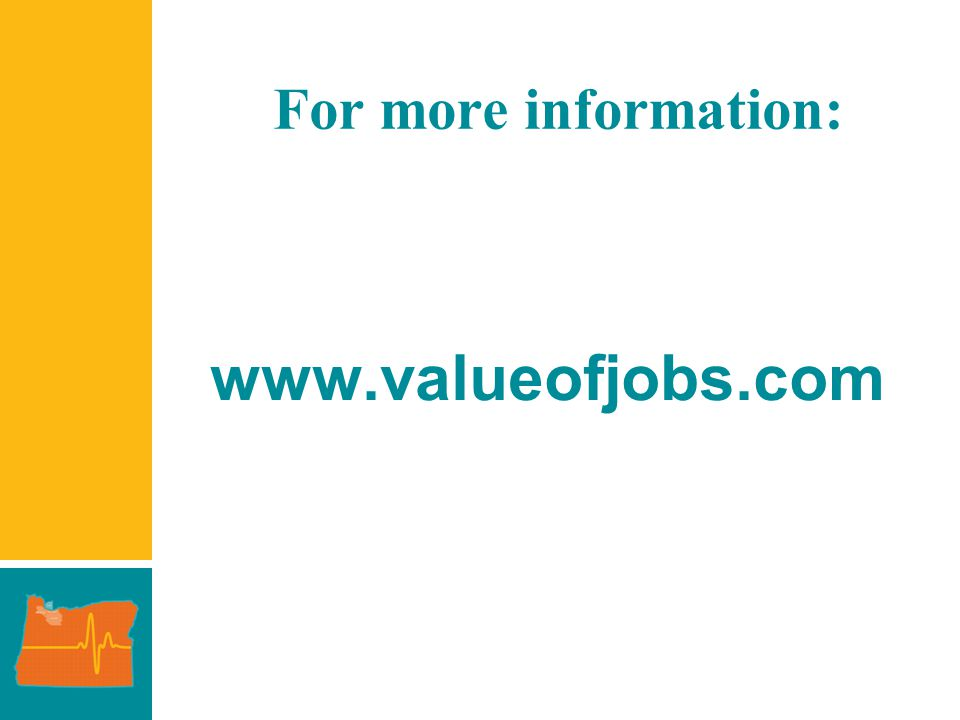 For more information: www.valueofjobs.com