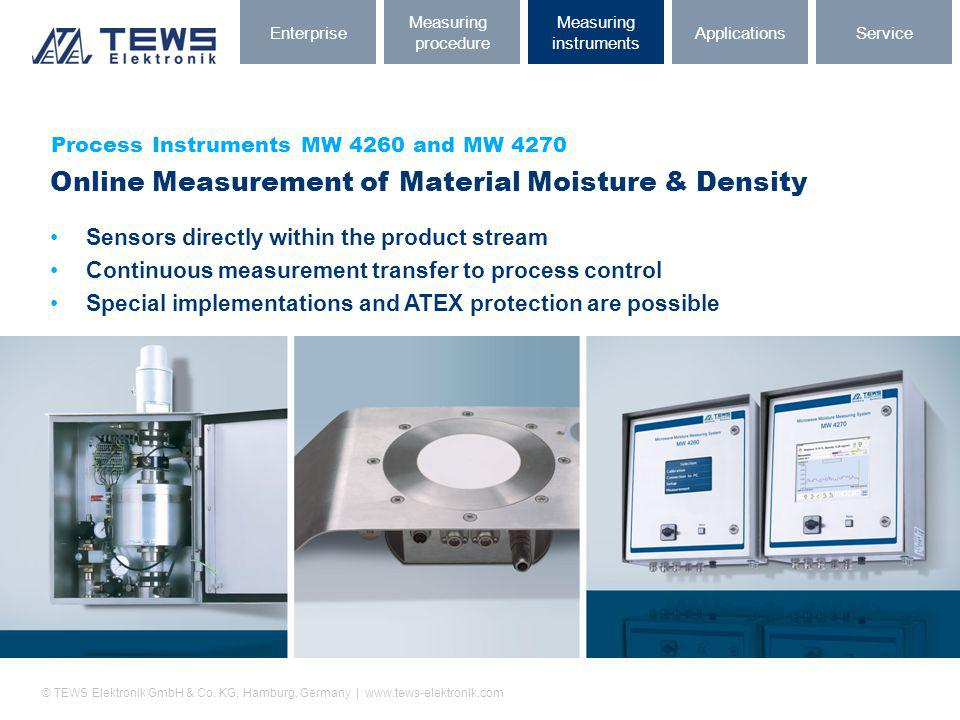 © TEWS Elektronik GmbH & Co. KG, Hamburg, Germany | www.tews-elektronik.com Process Instruments MW 4260 and MW 4270 Online Measurement of Material Moi