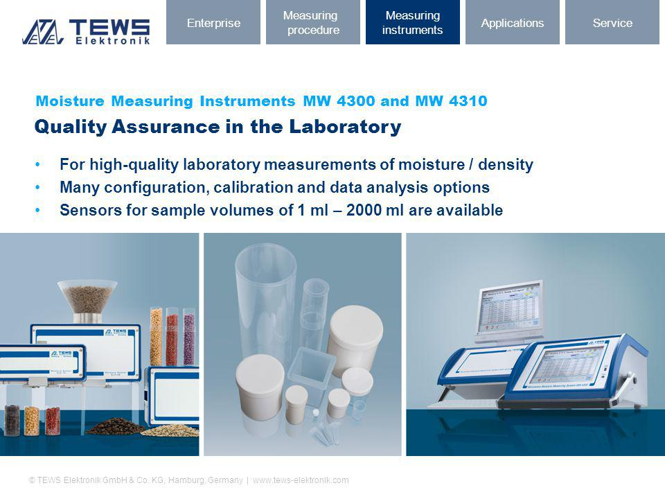 © TEWS Elektronik GmbH & Co. KG, Hamburg, Germany | www.tews-elektronik.com Moisture Measuring Instruments MW 4300 and MW 4310 Quality Assurance in th