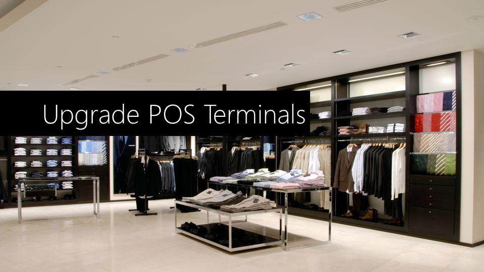 Upgrade POS Terminals