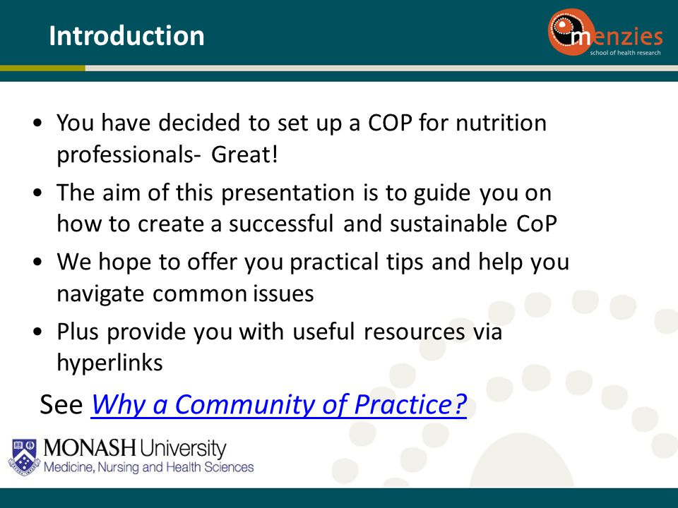 You have decided to set up a COP for nutrition professionals- Great! The aim of this presentation is to guide you on how to create a successful and su